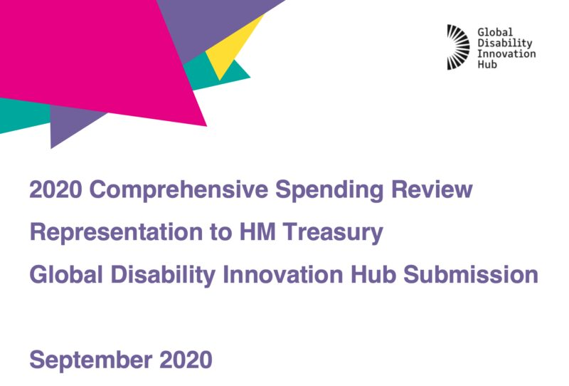 """Text that says '2020 Comprehensive Spending Review Representation to HM Treasury Global Disability Innovation Hub Submission """""""