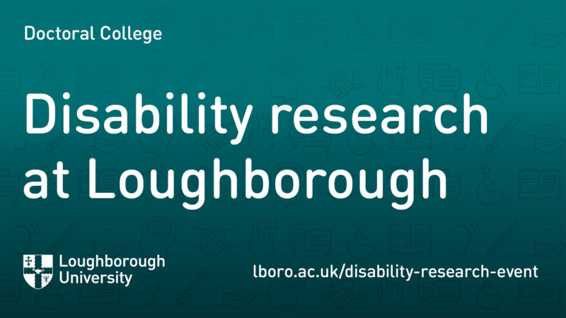 Promotional banner. Reads: Disability research at Loughborough