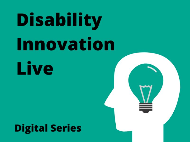 Disability Innovation Live - our webinar series