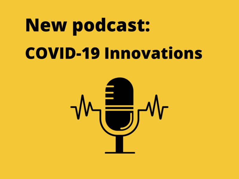 Episode 2 of Innovation Action Insights podcast now live - exploring COVID-19 Innovations