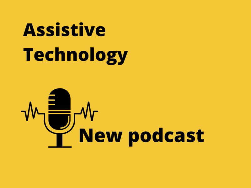 New podcast - Innovation Action Insights explores Assistive Technology