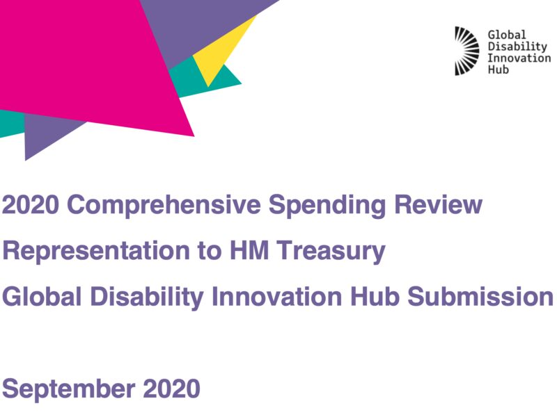 2020 Comprehensive Spending Review Representation to HM Treasury Global Disability Innovation Hub Submission  in purple text